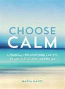 Choose Calm