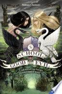 The School for Good and Evil  Band 3  Und wenn sie nicht gestorben sind