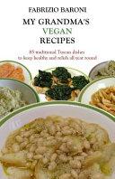 My Grandma s Vegan Recipes  Full Color Book