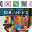 10 Granny Squares 30 Blankets