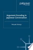 Argument Encoding in Japanese Conversation