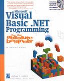 Microsoft Visual Basic  NET Programming for the Absolute Beginner