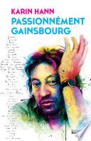 Passionn Ment Gainsbourg
