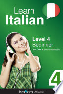 Learn Italian - Level 4: Beginner (Enhanced Version)