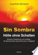 SIN SOMBRA - Hölle ohne Schatten