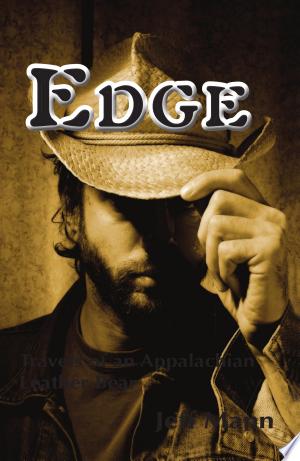 Edge: Travels of an Appalachian Leather Bear - ISBN:9781590210598