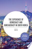 The Experience Of Democracy And Bureaucracy In South Korea