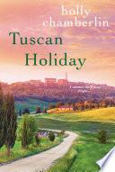 Tuscan Holiday Book PDF