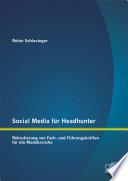 Social Media für Headhunter: Rekrutierung von Fach- und Führungskräften für die Modebranche