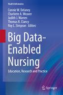 Big Data Enabled Nursing