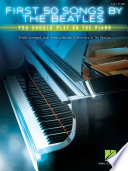 First 50 Songs by the Beatles You Should Play on the Piano Book PDF