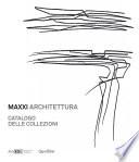 MAXXI Architettura  Catalogo delle Collezioni