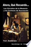 LOS CIRCUITOS DE LA MEMORIA Y CORTEZAS DE ASOCIACI  N Book PDF