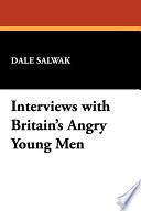 Interviews with Britain s Angry Young Men