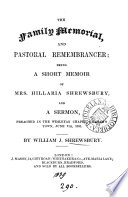 The Family Memorial And Pastoral Remembrancer A Mem Of H Shrewsbury And A Sermon
