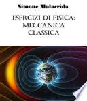 Esercizi di fisica  meccanica classica