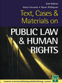 Text  Cases and Materials on Public Law and Human Rights Law This Book Has Been Comprehensively Revised