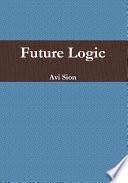 Future Logic