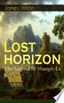 LOST HORIZON   The Legend of Shangri La