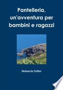 Pantelleria un avventura per bambini e ragazzi