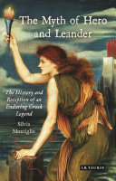 The Myth of Hero and Leander Tale Of Epic But Tragic Love Hero