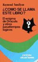 Como Se Llama Este Libro / What is the Name of this Book?
