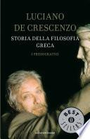 Storia della filosofia greca   1  I presocratici