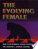 The Evolving Female