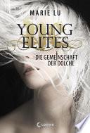 Young Elites 1   Die Gemeinschaft der Dolche