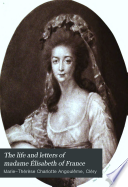 The Life and Letters of Madame   lisabeth de France