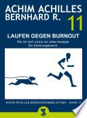 Laufen gegen Burnout - Wie ich mich zurück ins Leben bewegte