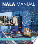 NALA Manual for Paralegals and Legal Assistants  A General Skills   Litigation Guide for Today s Professionals