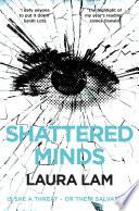 Shattered Minds : drug problem and a conscience,...