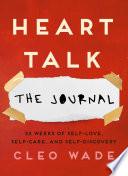 Heart Talk  The Journal Book PDF