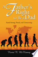 A Father s Right to Be a Dad