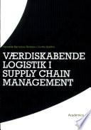 V  rdiskabende logistik i supply chain management
