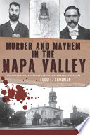 Murder and Mayhem in the Napa Valley