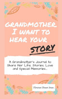 Book Grandmother  I Want To Hear Your Story