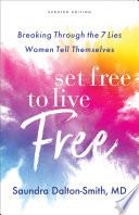 Set Free to Live Free Book PDF