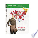 America s Story 3  Teacher Guide