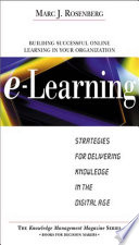 E Learning  Strategies for Delivering Knowledge in the Digital Age