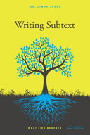 Writing Subtext: What Lies Beneath