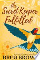 The Secret Keeper Fulfilled Pdf/ePub eBook