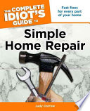 The Complete Idiot s Guide to Simple Home Repair
