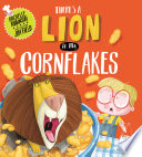 There s a Lion in My Cornflakes