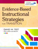 Evidence Based Instructional Strategies for Transition