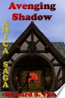 Avenging Shadow (Amica Saga #1)