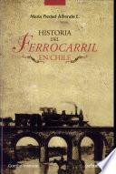 Historia del ferrocarril en Chile