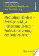Methodisch Handeln     Beitr  ge zu Maja Heiners Impulsen zur Professionalisierung der Sozialen Arbeit