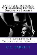 BARE to DISCIPLINE  M F Spanking Erotica Discipline Stories
